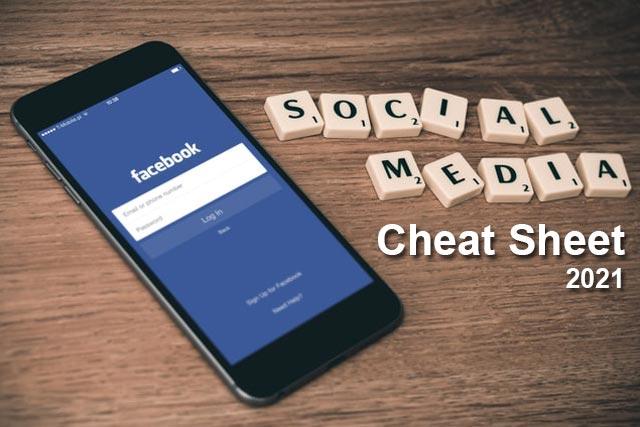 social-media-cheat-sheet-2021