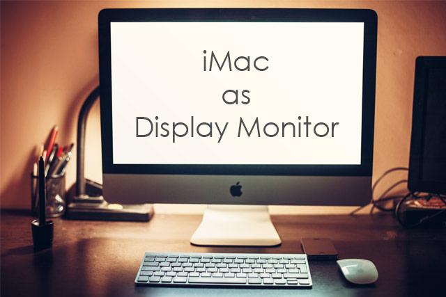 use-imac-as-display-monitor